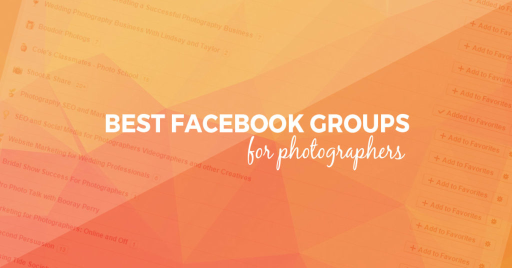 22 of The Best Photography Groups on Facebook | Updated for 2017