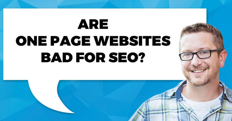 Single Page Websites | Bad News For SEO?