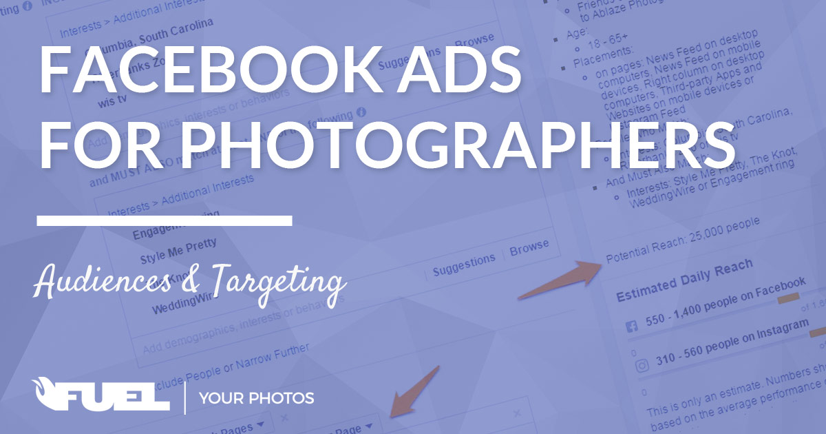 Facebook Ads For Photographers | Audiences and Targeting