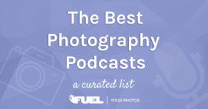 the best photography podcasts