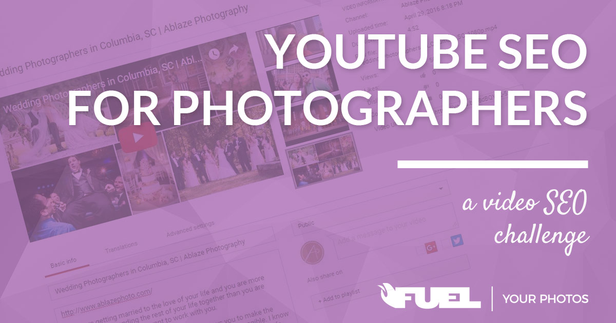 YouTube SEO For Photographers – A Video SEO Challenge