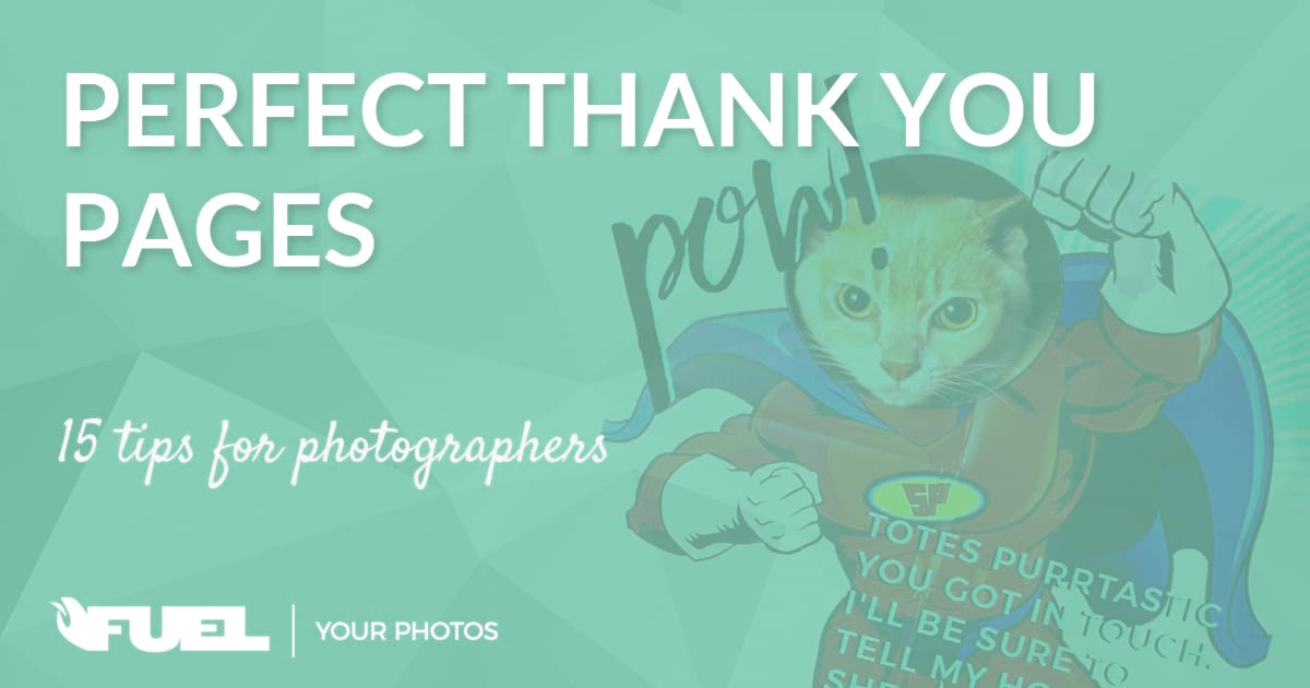Perfect Thank You Pages for Photographers – 15 Things To Consider