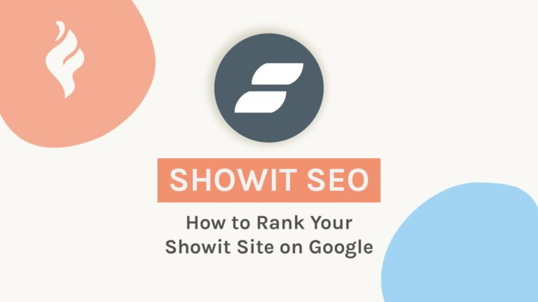 Showit SEO: How to Rank Your Showit Site on Google